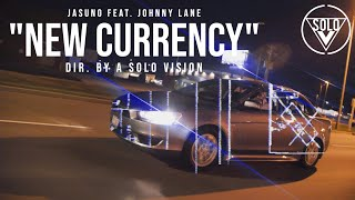 New Currency (feat. Johnny Lane) [Official Music Video]