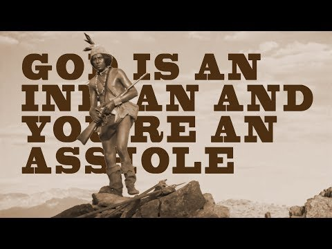 God is an Indian and You're an A**hole by Modest Mouse (Lyrics) mp3