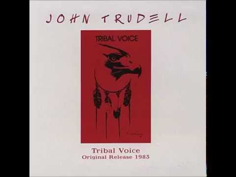 John Trudell Tribal Voice full album