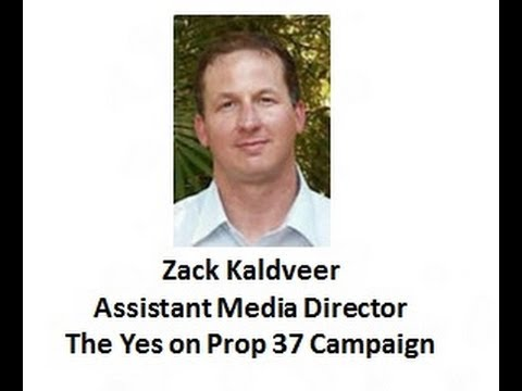 Proposition 37--GMO Labels with Zack Kaldveer