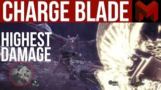 My Highest Damage Charge Blade Build: Monster Hunter World