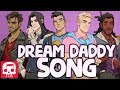 "DREAM DADDY SONG by JT Music - ""The Dream Daddy For Me"""