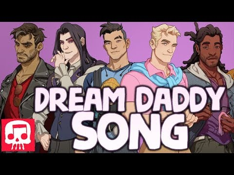 "Thumbnail: DREAM DADDY SONG by JT Machinima - ""The Dream Daddy For Me"""