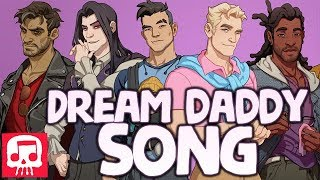 DREAM DADDY SONG by JT Music - 'The Dream Daddy For Me'
