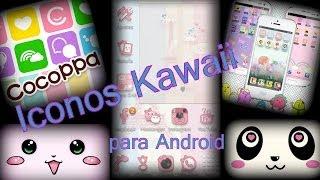Cambiar iconos en Android ||Como funciona Cocoppa|| Iconos kawaii|Personaliza tu celular Thumbnail