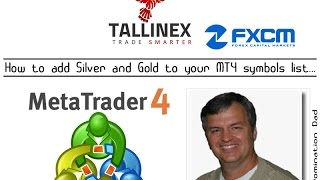 MetaTrader 4: Forex Trading Silver Gold Adding Symbols To MT4 James Possible aka DS Domination Dad