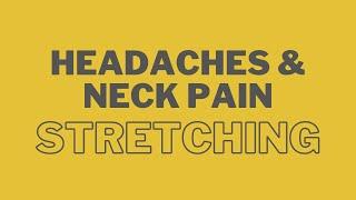 Headaches & Neck Pain Stretching