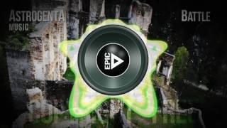 Copyright Free Music - AstrogentA -Battle