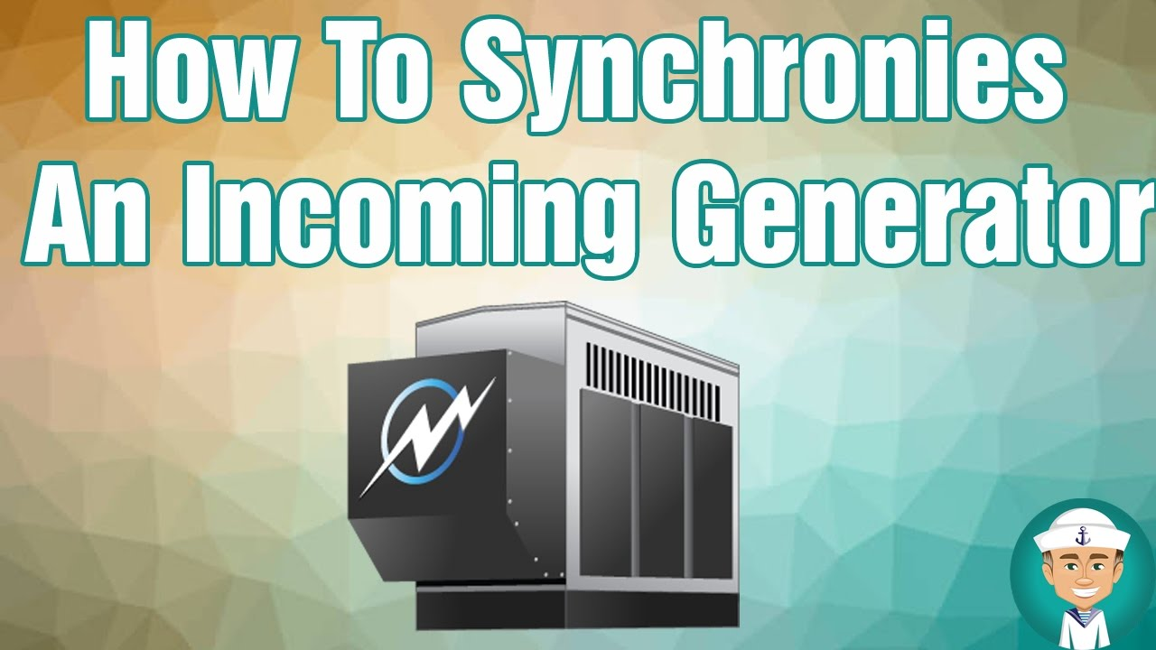 genset synchronizing panel wiring diagram how to synchronize generators an incoming generator youtube  generators an incoming generator
