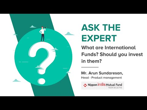 What are International Funds? Types of International Mutual Funds? Should you invest in them?