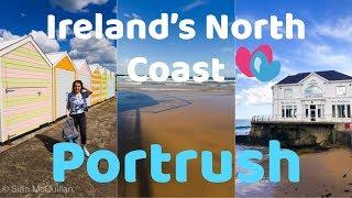 PORTRUSH NORTHERN IRELAND | NORTH COAST VLOG