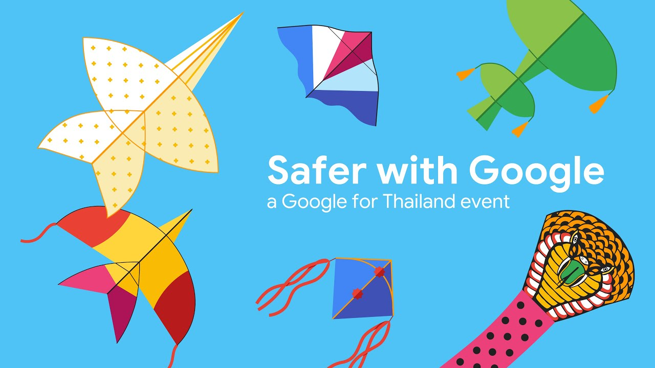 Safer With Google - A Google for Thailand Event
