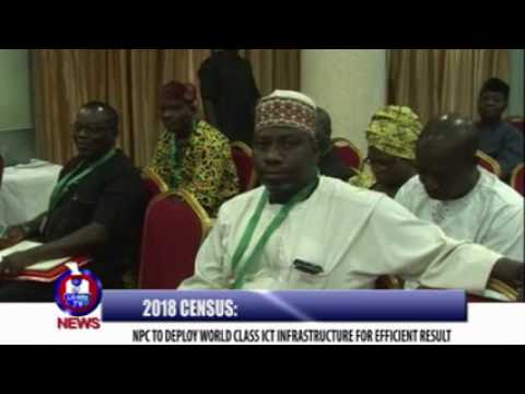 2018 CENSUS: NPC TO DEPLOY WORLD CLASS ICT INFRASTRUCTURE FOR EFFICIENT RESULT
