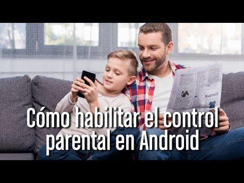 Cómo habilitar el control parental en Android