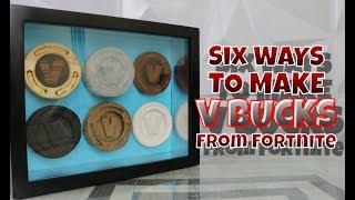 SIX WAYS TO MAKE V BUCKS FROM FORTNITE