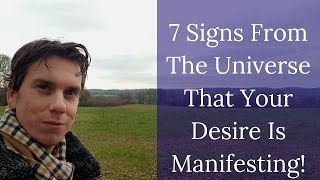 7 Signs From The Universe That Your Desire Is Manifesting & Synchronicity Explained With Examples