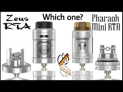 Rip Tripper's Pharaoh Mini RTA or The Zeus RTA? Which one is right for you