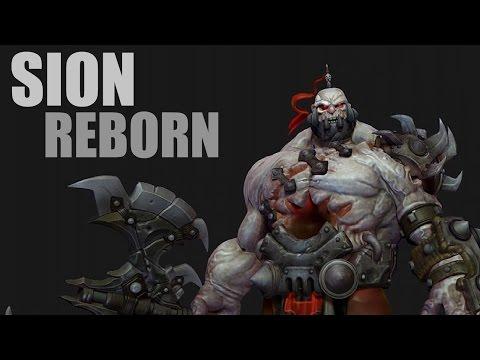 League of Legends : Sion Reborn