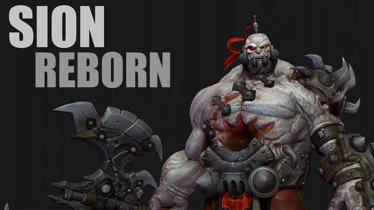 League of Legends : Sion Rebor...