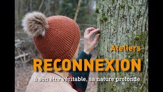 """Ateliers """"Reconnexion"""" - Présentation"""