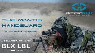 The Blk Lbl Mantis Handguard For The Desert Tech MDRX
