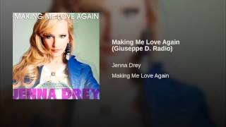 Making Me Love Again (Giuseppe D. Radio)
