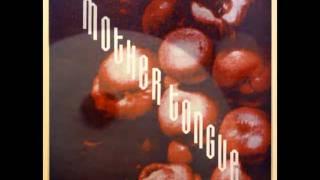 Mother Tongue - The Humble Man