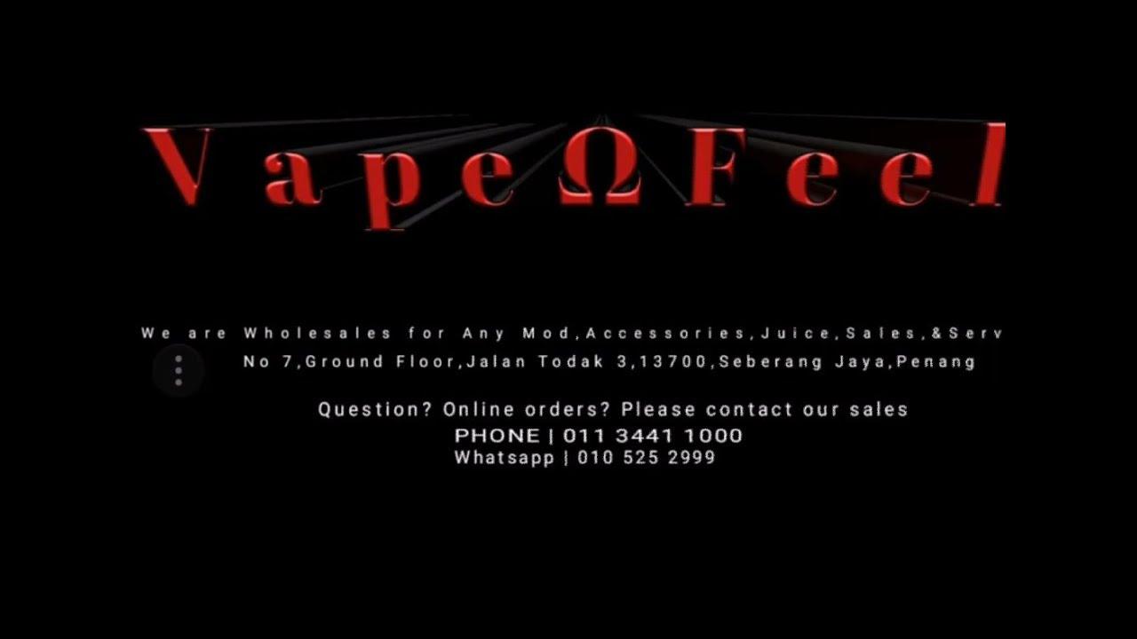 VAPE FEEL VapeΩFeel 蒸汽烟专卖店 SEBERANG JAYA