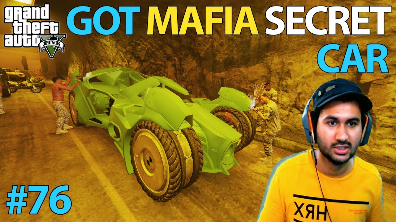 GTA 5 : GOT MAFIA SECRET CAR | GTA5 GAMEPLAY #76