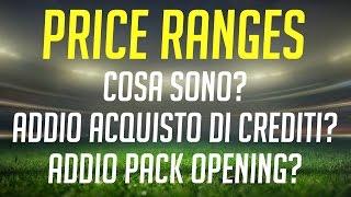 PRICE RANGES FIFA 15 - COSA SONO? ADDIO ACQUISTO DI CREDITI?