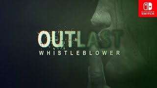 Outlast WhistleBlower DLC Nintendo Switch Full Walkthrough