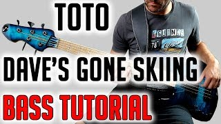 Toto - Dave's Gone Skiing /// Bass Tutorial  Play Along Tabs