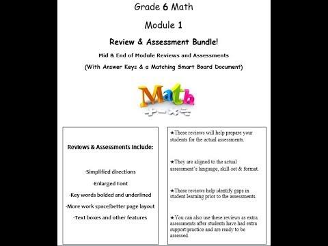 Grade 6, Math Module 1 REVIEW & ASSESSMENT w/Ans keys (printables & Smart  Board)