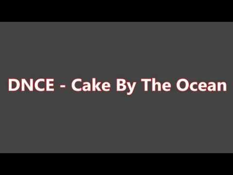 DNCE-LYRICS CAKE BY THE OCEAN
