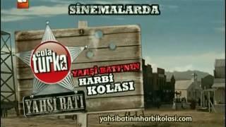 Cola Turka - Yahşi Batı (HD) Resimi