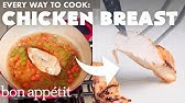 Every Way to Cook a Chicken Breast (32 Methods)Bon Appétit