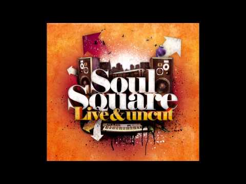 Soul Square - Live & Uncut (Full Album)
