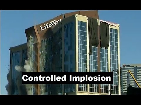 CONTROLLED IMPLOSION: Nashville Centennial Tower and LifeWay Building
