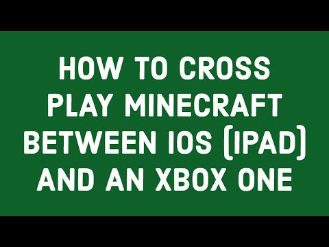 how-to-cross-play-minecraft-between-ios-(ipad)-and-an-xbox-one