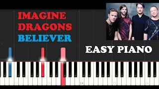 Imagine Dragons - Believer (Easy Piano Tutorial)