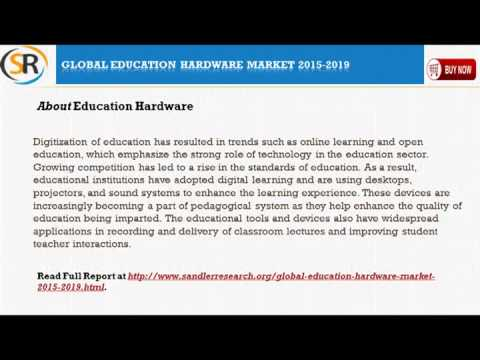 Global Education Hardware Market 2015 - 2019