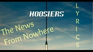 Watch Hoosiers The News From Nowhere video