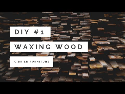 DIY #1 - Waxing (O'Brien Furniture)