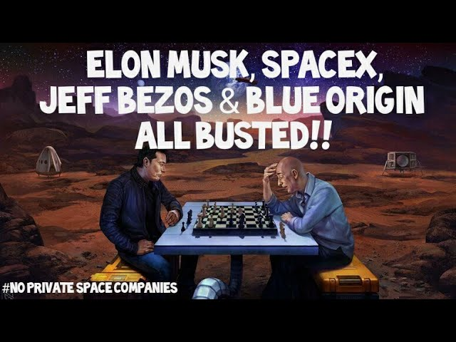 Flat Earth: Elon musk, SpaceX, jeff Bezos & blue origin all busted.
