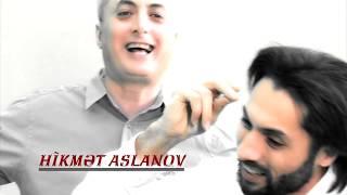 Hikmet Aslanov - Qezel