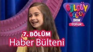 Güldüy Güldüy Show Çocuk 7. Bölüm, Haber Bülteni Skeci thumbnail