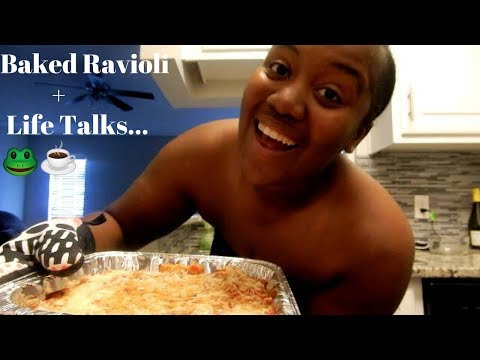 Baked Ravioli Mukbang+The Real Tea On moving out your parents house…🐸☕️