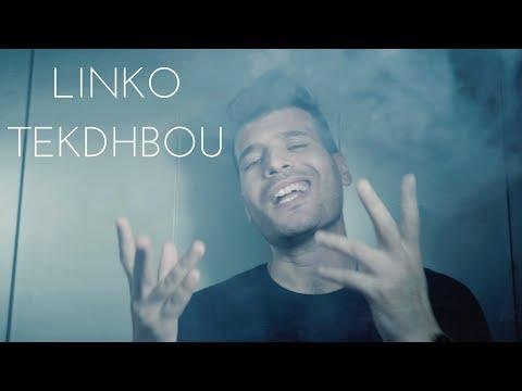 LINKO - Tekdhbou | تكذبو (Official Video)