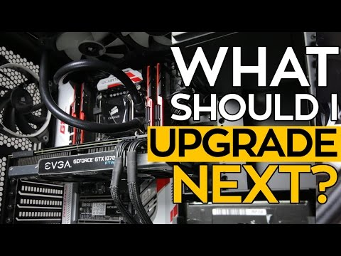 What should I UPGRADE on my Gaming PC NEXT? - Build Guide 2016/2017