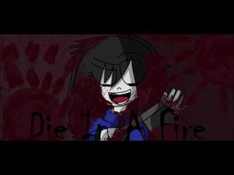 Die In A Fire - Animation Song By: TLT -Animated by TNT Trisha N Toast (700+ & 800+ subs?)